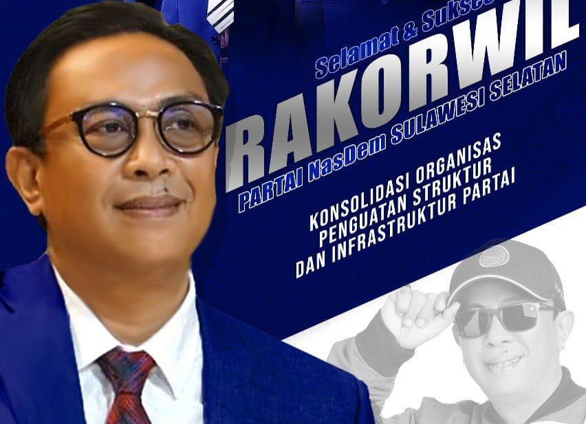 Rapsel Ali Sebut Akan Hadiri Rakorwil yang Digelar oleh DPW Partai Nasdem Sulsel