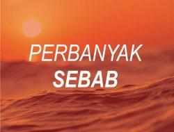 Perbanyak Sebab